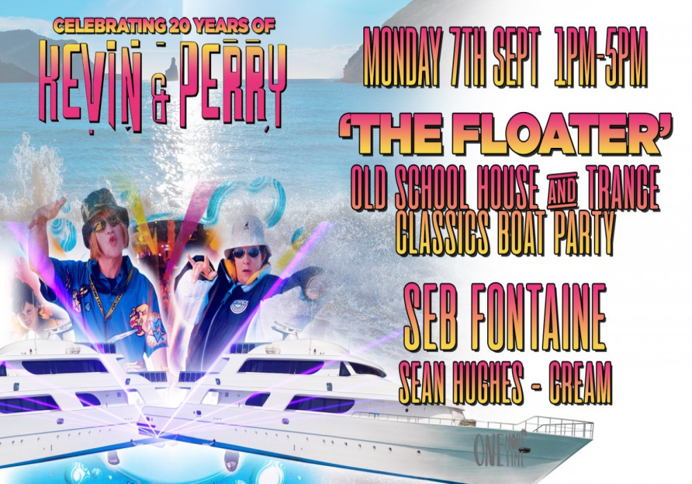 The Floater - Official Kevin & Perry Boat Party image