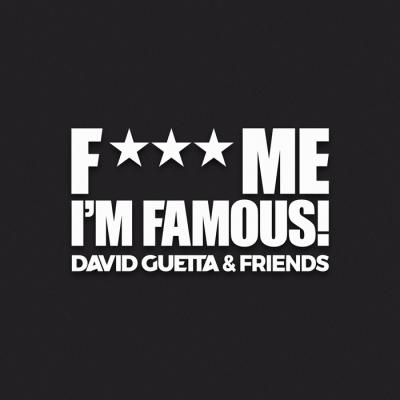F*** Me I'm Famous image