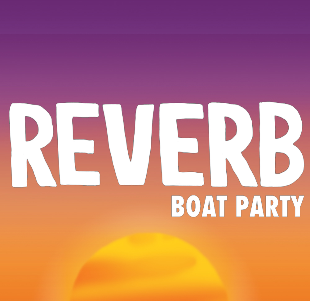 REVERB Boat Party